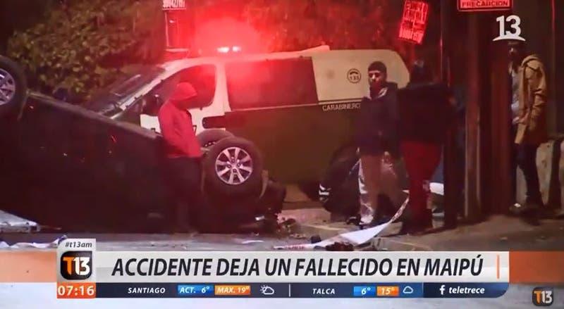 [VIDEO] Volcamiento termina con un muerto en Maipú: acompañantes escaparon