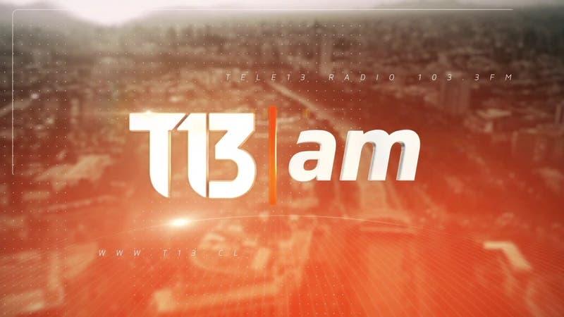 Revisa la edición de T13 AM de este 19 de diciembre