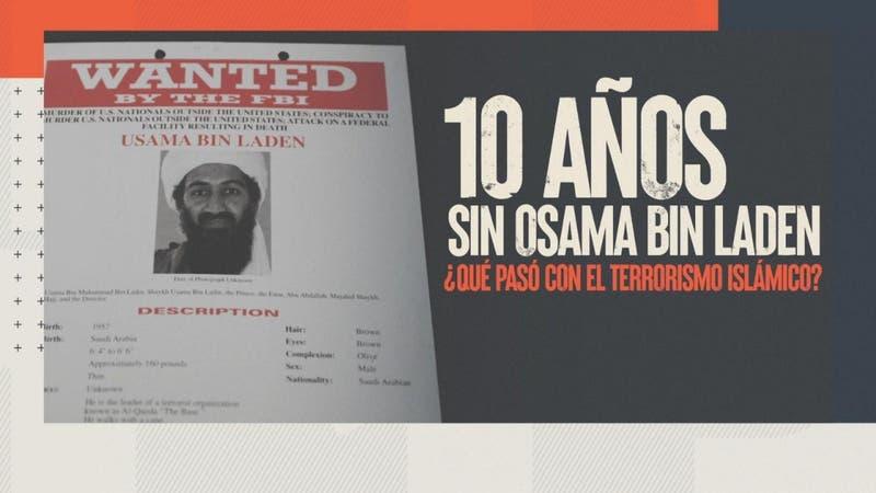 [VIDEO] 10 años sin Osama Bin Laden: ¿Qué pasó con el terrorismo islámico?