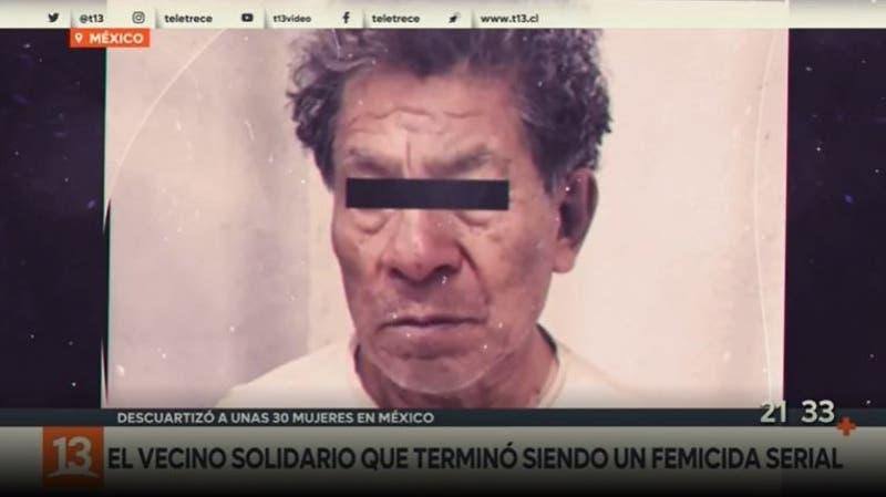 El femicida serial que conmociona a México y el mundo