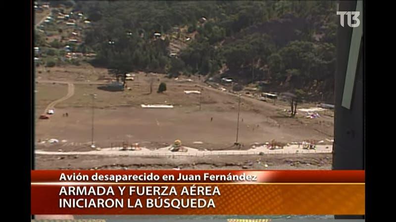 ARCHIVO T13: Desaparición avión FACH en Juan Fernández