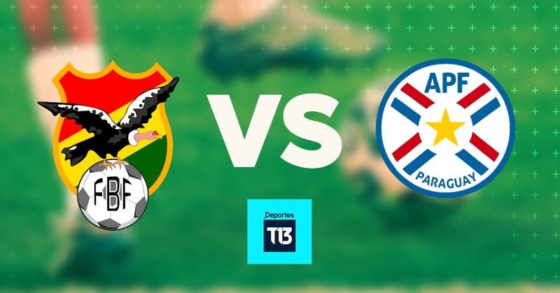 [Relato EN VIVO] Bolivia y Paraguay abren en La Paz una nueva jornada de Clasificatorias